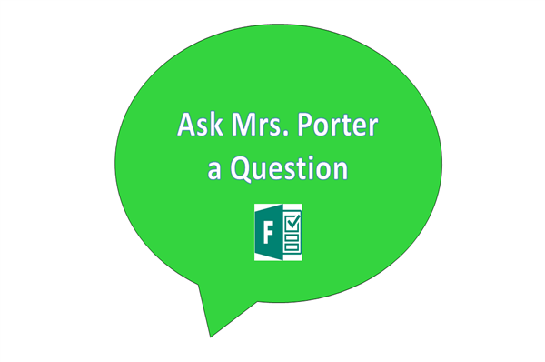Ask Mrs. Porter a Question