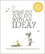 What Do You Do With an Idea? 2011